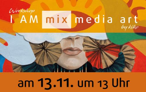 kiko kreativagentur - I AM Mix Media Art